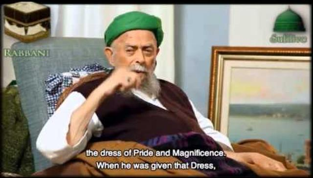 Allah Dressed His Beloved the Dress of Honor and Magnificence on the Night Journey