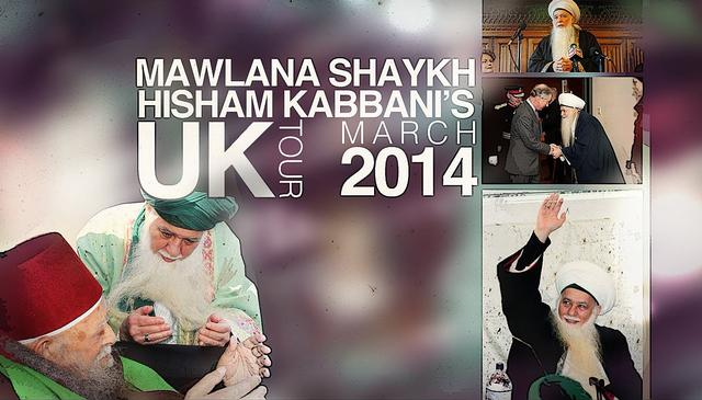 Mawlana Shaykh Hisham UK Visit March 6-16 2014 Trailer