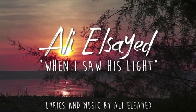 When I Saw His Light - English Nasheed by Ali Elsayed