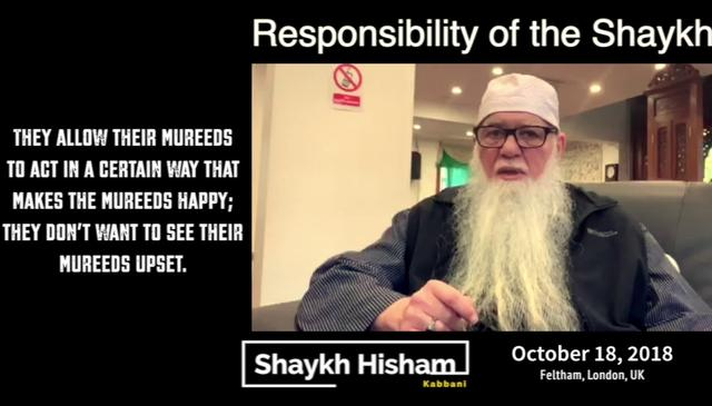 The Shaykh is Responsible for the Mureed (Onscreen Text)