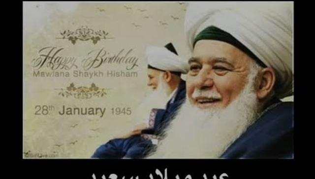 Happy Birthday Mawlana Shaykh Hisham Kabbani