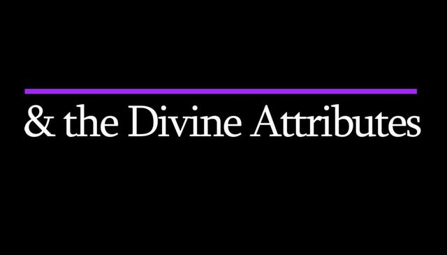 The Divine Attributes Manifest in Paradise